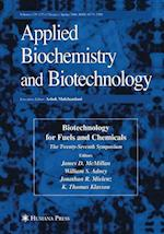 Twenty-Seventh Symposium on Biotechnology for Fuels and Chemicals (Applied Biochemistry and Biotechnology)