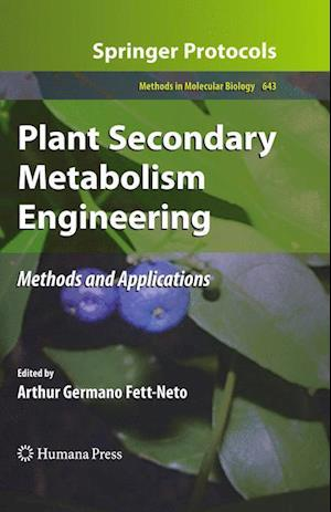 Plant Secondary Metabolism Engineering : Methods and Applications