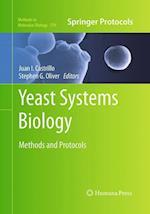 Yeast Systems Biology af Juan I. Castrillo