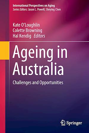 Ageing in Australia : Challenges and Opportunities