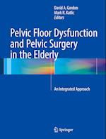 Pelvic Floor Dysfunction and Pelvic Surgery in the Elderly