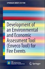 Development of an Environmental and Economic Assessment Tool (Enveco Tool) for Fire Events (Springerbriefs in Fire)