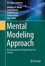 Mental Modeling Approach (Risk Systems and Decisions)