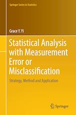 Statistical Analysis with Measurement Error or Misclassification : Strategy, Method and Application