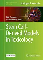 Stem Cell-Derived Models in Toxicology (Methods in Pharmacology and Toxicology)