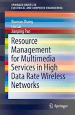 Resource Management for Multimedia Services in High Data Rate Wireless Networks (Springerbriefs in Electrical and Computer Engineering)