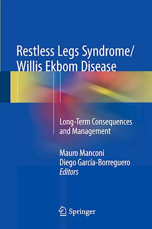 Bog, hardback Restless Legs Syndrome/Willis Ekbom Disease : Long-Term Consequences and Management