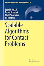 Scalable Algorithms for Contact Problems (Advances in Mechanics And Mathematics, nr. 36)