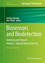 Biosensors and Biodetection : Methods and Protocols Volume 1: Optical-Based Detectors