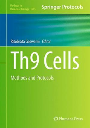 Th9 Cells : Methods and Protocols