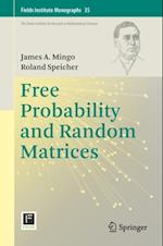 Free Probability and Random Matrices (Fields Institute Monographs)