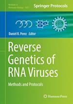 Reverse Genetics of RNA Viruses : Methods and Protocols