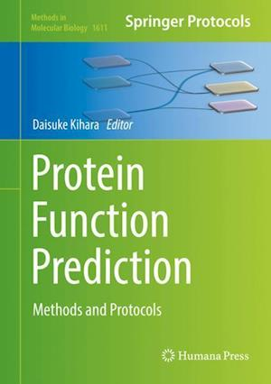Protein Function Prediction : Methods and Protocols