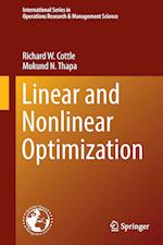 Linear and Nonlinear Optimization (INTERNATIONAL SERIES IN OPERATIONS RESEARCH & MANAGEMENT SCIENCE, nr. 253)