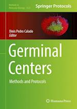 Germinal Centers : Methods and Protocols