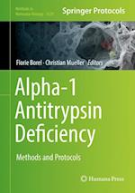 Alpha-1 Antitrypsin Deficiency : Methods and Protocols