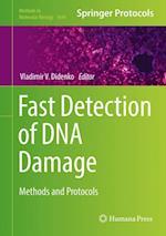 Fast Detection of DNA Damage (METHODS IN MOLECULAR BIOLOGY, nr. 1644)