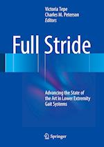 Full Stride : Advancing the State of the Art in Lower Extremity Gait Systems