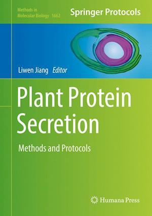 Plant Protein Secretion : Methods and Protocols