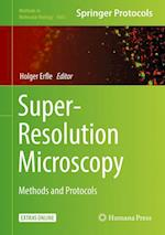 Super-Resolution Microscopy (METHODS IN MOLECULAR BIOLOGY, nr. 1663)
