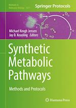 Synthetic Metabolic Pathways : Methods and Protocols