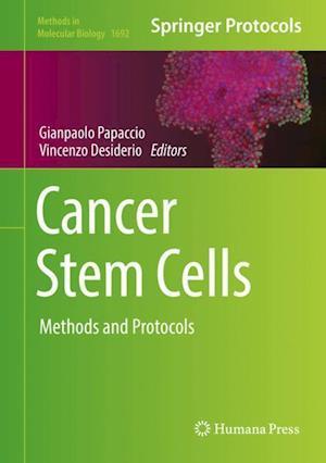 Cancer Stem Cells : Methods and Protocols