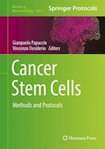Cancer Stem Cells : Methods and Protocols