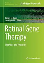 Retinal Gene Therapy : Methods and Protocols