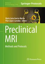 Preclinical MRI (METHODS IN MOLECULAR BIOLOGY, nr. 1718)