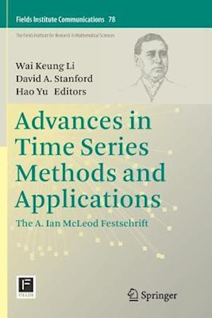 Advances in Time Series Methods and Applications : The A. Ian McLeod Festschrift