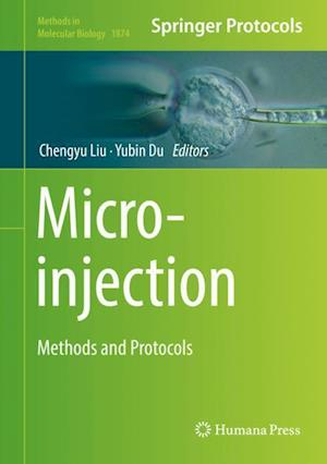 Microinjection : Methods and Protocols