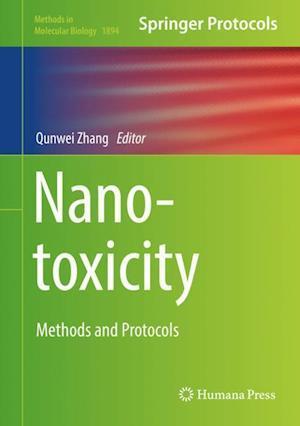 Nanotoxicity : Methods and Protocols
