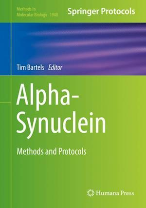 Alpha-Synuclein : Methods and Protocols