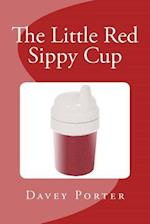 The Little Red Sippy Cup