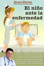El Nino Ante La Enfermedad af Bruno Nievas