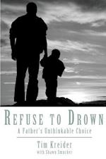 Refuse to Drown