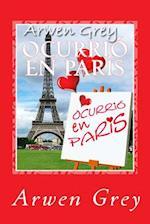 Ocurrio En Paris af Arwen Grey