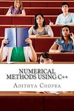 Numerical Methods Using C++ af Adithya Chopra, Sean Harris