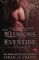 The Illusions of Eventide af Sarah M. Cradit