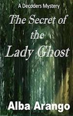The Secret of the Lady Ghost