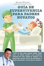 Guia de Supervivencia Para Padres Novatos af Bruno Nievas