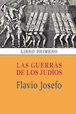 Las Guerras de Los Judios (Libro Primero) af Flavio Josefo