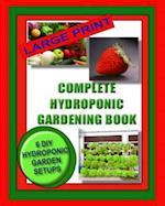 Complete Hydroponic Gardening Book af Jason Wright, Kaye Dennan