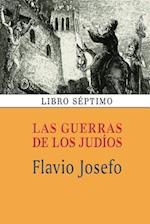 Las Guerras de Los Judios (Libro Septimo) af Flavio Josefo