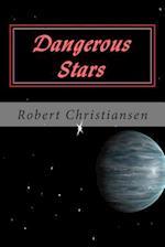 Dangerous Stars af Robert Christiansen