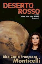 Deserto Rosso af Rita Carla Francesca Monticelli