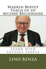 Warren Buffet Teach Us Become Billionaire