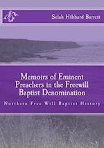 Memoirs of Eminent Preachers in the Free Will Baptist Denomination af Selah Hibbard Barrett