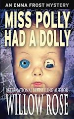 Miss Polly Had a Dolly af Willow Rose