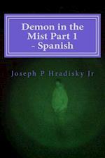 Demon in the Mist Part 1 - Spanish